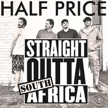 Half Price Straight Outta South Africa SMALL